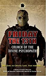 Friday The 13th #1: Church of The Divine Psychopath