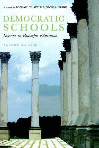Democratic Schools, Second Edition: Lessons in Powerful Education