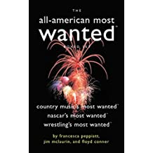 The All-American Most Wanted Boxed Set: Country Music's Most Wanted, NASCAR's Most Wanted, and Wrestling's Most Wanted