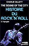 The Sound Of The City, histoire du Rock'n'roll par Gillett