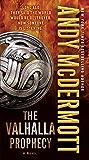The Valhalla Prophecy: A Novel (Nina Wilde & Eddie Chase series Book 9)