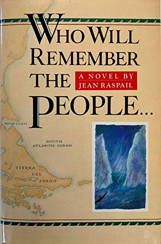 Book cover from Who Will Remember the People by Jean Raspail