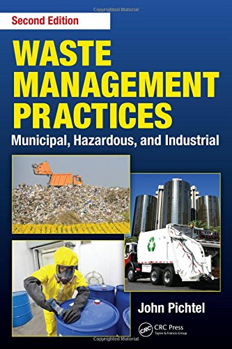 Waste Management Practices: Municipal, Hazardous, and Industrial, Second ()