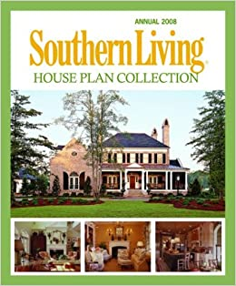 Southern Living House Plan Collection Hanley Wood 9781931131773