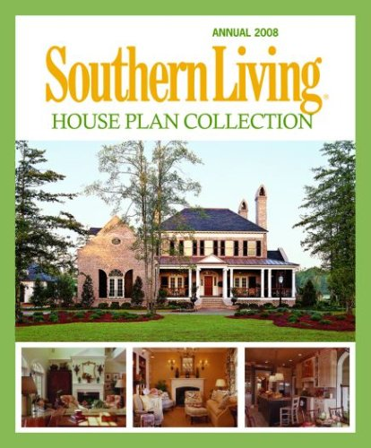 Southern Living House Plan Collection ()
