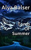 Tomb Of Summer