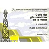 Carte des gîtes minéraux de la France à 1/500 000 - Feuille Bordeaux