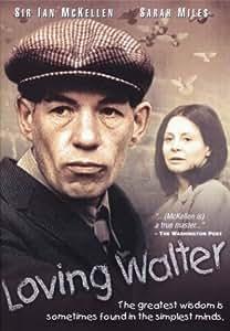 Loving Walter
