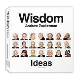 Wisdom - Ideas, Andrew Zuckerman, 0810984385