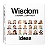 Wisdom: Ideas: The Greatest Gift One Generation Can Give to Another