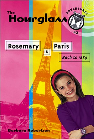 Read Online Rosemary in Paris: Hourglass Adventures #2 ebook