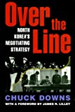 Book cover for Over the Line: North Korea's Negotiating Strategy