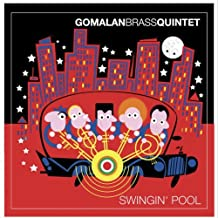 Swingin Pool by Gomalan Brass Quintet (2005-10-11)