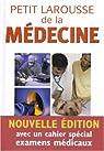 Petit Larousse de la médecine par Juvain