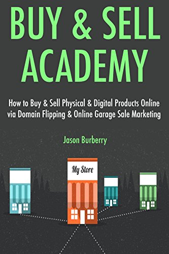 Buy & Sell Academy:  How to Buy & Sell Physical & Digital Products Online via Domain Flipping & Online Garage Sale - Burberry Online Buy