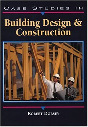 Book Case Studies in Building Design and Construction by Robert W. Dorsey (1998-10-18)