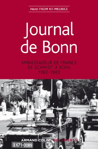 Journal de Bonn: Ambassadeur de France de Schmidt à Kohl 1982-1983 (Hors Collection) (French Edition)