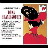 Vives - Doña Francisquita / Domingo, Arteta, Mirabal, Del Portal, C. Álvarez, C. Chausson, M. Roa