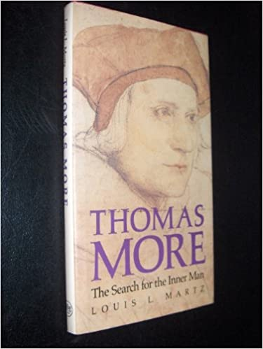 Thomas More: The Search for the Inner Man