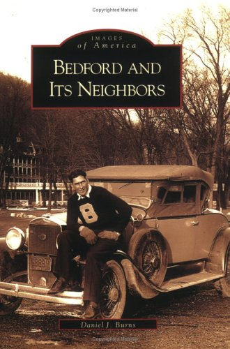 Bedford  and  Its  Neighbors  (PA)   (Images  of  America)
