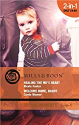 Healing the MD's Heart / Welcome Home, Daddy (Mills & Boon Cherish)