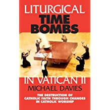 Liturgical Time Bombs in Vatican 2
