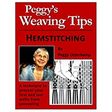 Peggy Osterkamp's Weaving Tips: Hemstitching: A technique to prevent your first and last wefts from unraveling
