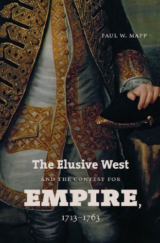 The Elusive West and the Contest for Empire, 1713-1763 (Published for the Omohundro Institute of Early American History and Culture, Williamsburg, Virginia) by Paul W. Mapp - Mall Virginia Williamsburg