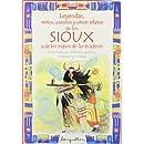 SIOUX-Leyendas, mitos, cuentos ... (Leyendas, Mitos, Cuentos Y Otros Relatos / Legends, Myths, Stories and Other Tales) (Spanish Edition)