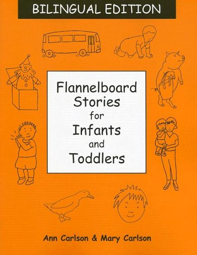 Flannelboard Stories for Infants and Toddlers