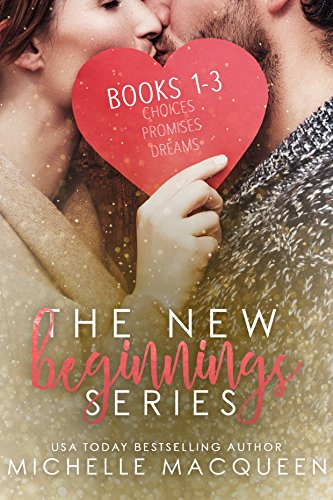The New Beginnings Series: Books 1-3 by [MacQueen, Michelle]
