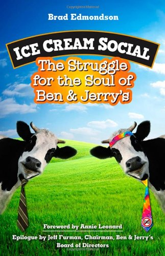 ice-cream-social-the-struggle-for-the-soul-of-ben-jerrys