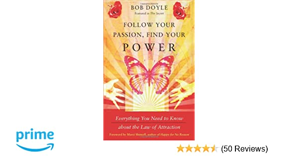 follow your passion find your power doyle bob