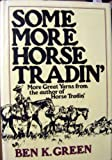 Download Some More Horse Tradin'. in PDF ePUB Free Online