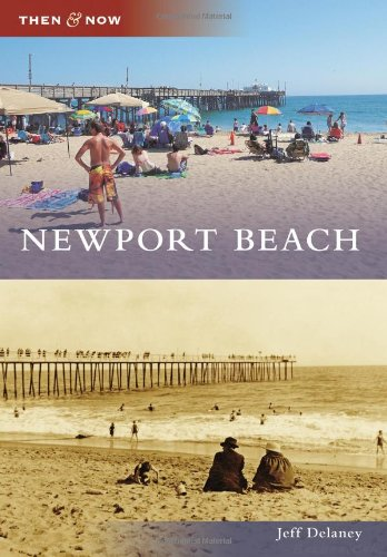 Newport Beach (Then and Now)
