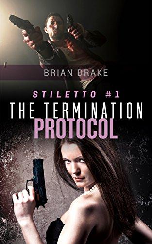Stiletto #1: The Termination Protocol by [Drake, Brian]