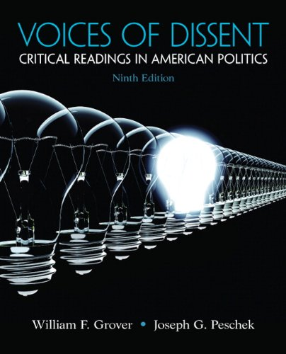 Voices of Dissent: Critical Readings in American Politics (9th Edition)