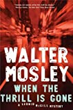 When the Thrill Is Gone, Walter Mosley, 1594487812