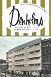 Denholms: The Story of Worcester's Premier Department Store (Landmarks)