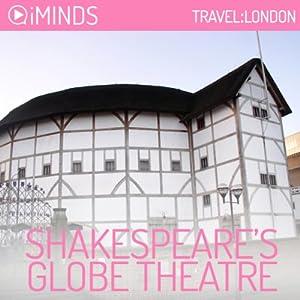 Shakespeare's Globe Theatre Audiobook