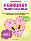 February Monthly Idea Book, Karen Sevaly, 0545379385