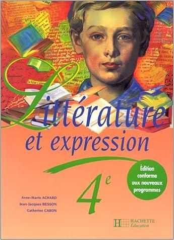 Lire un Littérature et expression 4e, livre de l'élève, édition 1998 epub, pdf