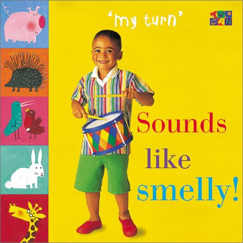 Read Online Sounds Like Smelly! (My Turn) ebook