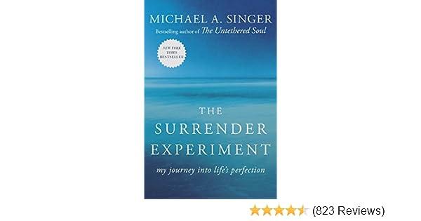Amazoncom The Surrender Experiment My Journey Into Lifes