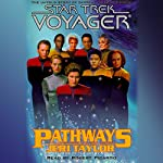 Star Trek, Voyager: Pathways (Adapted) | Jeri Taylor