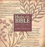 Herbs of the Bible, James A. Duke, 1883010667