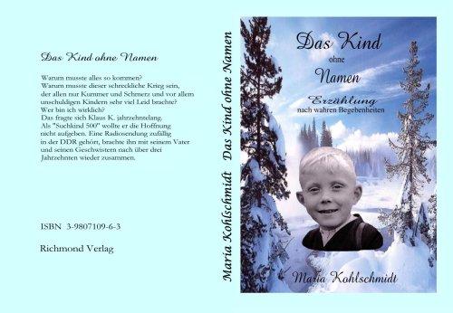 Das Kind ohne Namen: Eine Erzählung nach wahren Begebenheiten