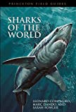 #4: Sharks of the World (Princeton Field Guides)
