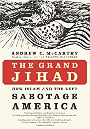 The Grand Jihad: How Islam and the Left Sabotage America (Large Print 16pt)