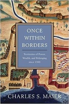 Como Descargar De Mejortorrent Once Within Borders: Territories Of Power, Wealth, And Belonging Since 1500 Fariña PDF